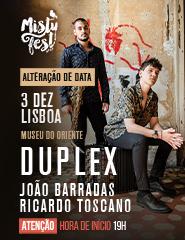 DUPLEX: João Barradas e Ricardo Toscano - Misty Fest