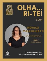 Olha... ri-te!, com Mónica Vale de Gato
