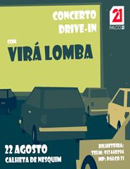 Concerto Drive-In com Virá Lomba - CALHETA DE NESQUIM