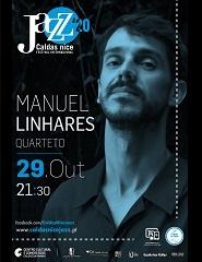 Caldas nice Jazz'20 | Manuel Linhares Quarteto