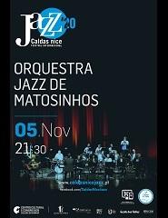 Caldas nice Jazz'20 | Orquestra Jazz de Matosinhos