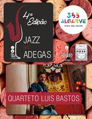 Jazz Nas Adegas | Quarteto Luís Bastos | 21:00