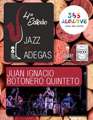 Jazz nas Adegas | Juan Ignacio Botonero Quinteto | 17:00