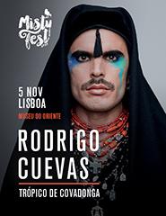 Rodrigo Cuevas: Trópico de Covadonga - Misty Fest