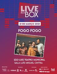 Live in Box - FOGO FOGO
