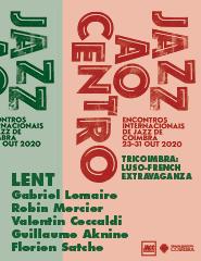 Jazz ao Centro 2020  LENT