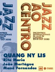 Jazz ao Centro 2020  QUANG NY LIS