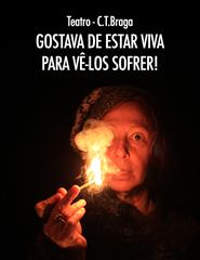 GOSTAVA DE ESTAR VIVA PARA VÊ-LOS SOFRER!