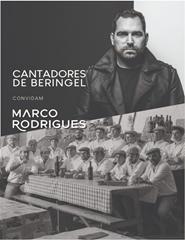 Cantadores de Beringel convidam Marco Rodrigues