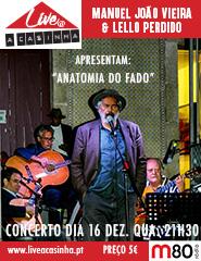 "Lello Perdido apresenta "" Anatomia do Fado """