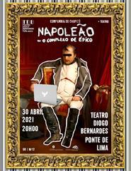 Napoleão ou O Complexo de Épico, pela Companhia do Chapitô
