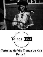 Tertúlias Tauromáquicas de Vila Franca de Xira Parte 1