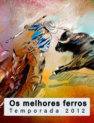 Os melhores ferros da Temporada 2012 - Toureio a Cavalo