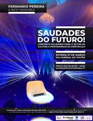 SAUDADES DO FUTURO! Fernando Pereira & West Ensemble