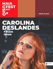 2021 - MAIAFEST MUSIC CAROLINA DESLANDES