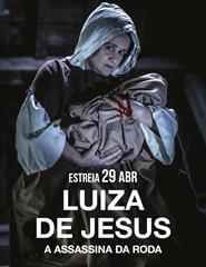 Luiza de Jesus - A Assassina da Roda