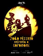 João Pêssego enfrenta o CoronOni