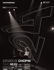 24 Estudos de Chopin por Tiago Mileu | Parte I