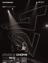 24 Estudos de Chopin por Tiago Mileu | Parte II