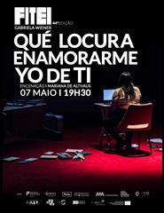 """Qué locura enamorarme yo de ti"" – 44ª Edição do FITEI"