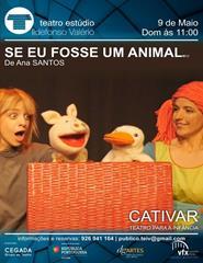 CICLO DE TEATRO PARA A INFÂNCIA - SE EU FOSSE UM ANIMAL