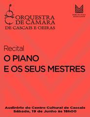 O PIANO E OS SEUS MESTRES - Recital OCCO