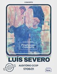 Luís Severo - Pinehouse Concerts Live