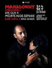 Mahagonny S. + Até que a morte nos separe Operafest Lisboa 2021