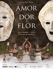 Amor, Dor e Flor