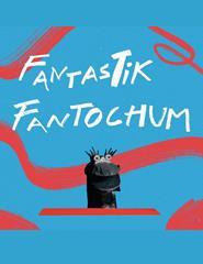 CALDAS ANIMA'21 | FANTASTIK, FANTOCHUM
