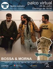 BOSSA & MORNA - PALCO VIRTUAL - LARGO DO PELOURINHO