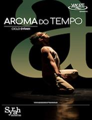 """""""Aroma do Tempo"""" Ciclo Syrah - 6º Bouquet"""