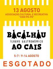 """Bacalhau ao Cais - """"Chio Pó-Pó"""""""