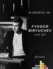 Fyodor Biryuchev - Live set