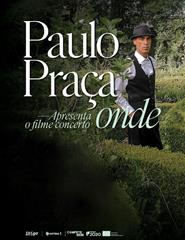 "FILME-CONCERTO ""ONDE"" de PAULO PRAÇA"