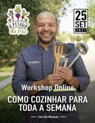 Workshop Como Cozinhar para Toda a Semana 2º Edição