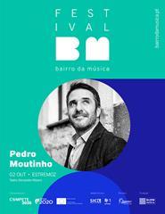 Pedro Moutinho - Festival Bairro da Música