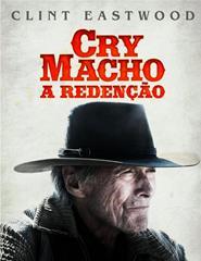 CRY MACHO- A Redenção