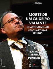 """""""MORTE DE UM CAIXEIRO VIAJANTE"""", pelos Artistas Unidos"""
