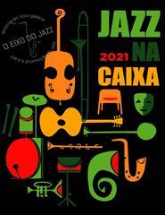 JAZZ NA CAIXA 2021 - PARTE II I Ricardo Toscano Quarteto