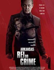 Arkansas : Rei do crime