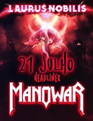 """Laurus Nobilis 2022 - Passe Diário dia 21 - Manowar Tour """"22"""