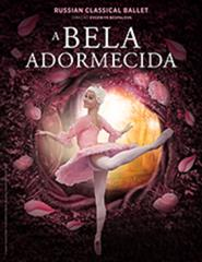 Dança | A BELA ADORMECIDA - RUSSIAN CLASSICAL BALLET