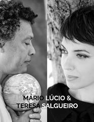 MÁRIO LÚCIO & TERESA SALGUEIRO