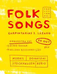 Orquestra XXI - Folk Songs | Carpintarias de São Lázaro