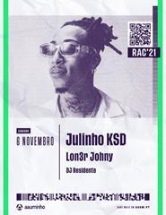RECEÇÃO AO CALOIRO 2021 - Lon3r Johny | JULINHO KSD