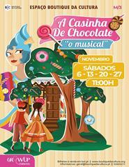 A Casinha de Chocolate - O Musical