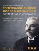 "Núcleo Museológico ""Comendador António José de Oliveira Júnior"""