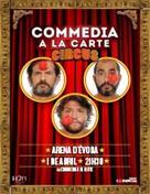 COMMEDIA A LA CARTE - CIRCUS