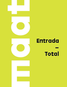 ENTRADA TOTAL (CENTRAL + MAAT)